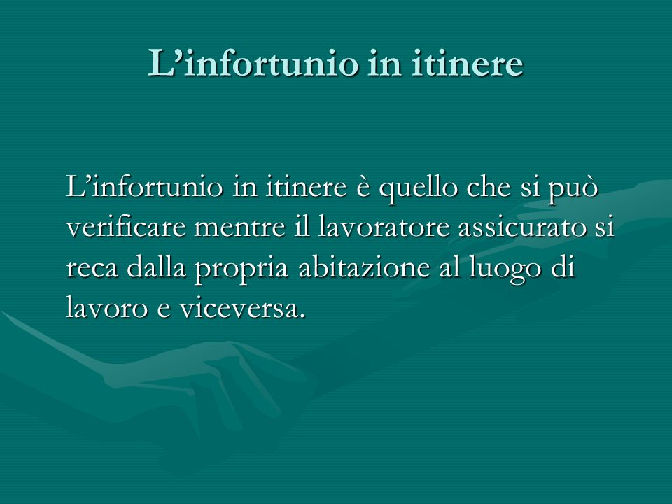 L'infortunio in itinere