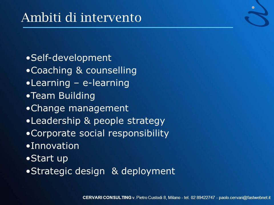 Ambiti di intervento Self-development Coaching & counselling