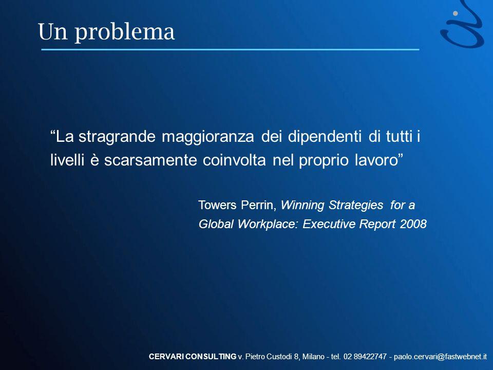 Un problema La stragrande maggioranza dei dipendenti di tutti i