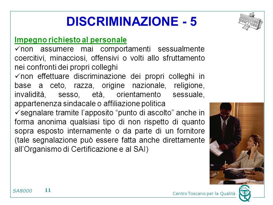 DISCRIMINAZIONE - 5 Impegno richiesto al personale