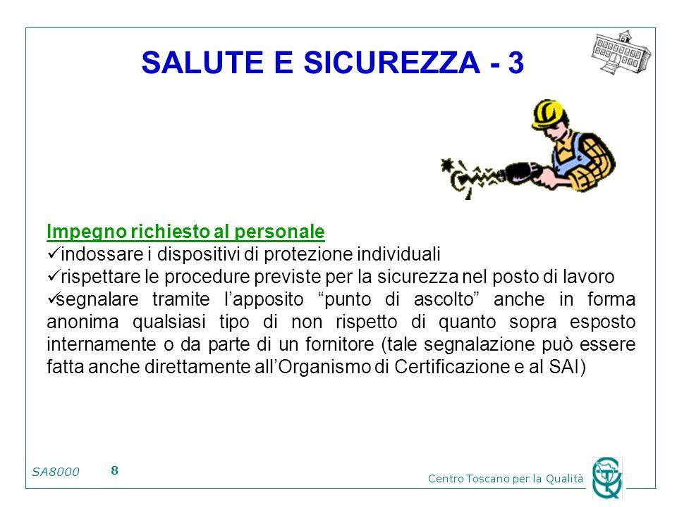 SALUTE E SICUREZZA - 3 Impegno richiesto al personale