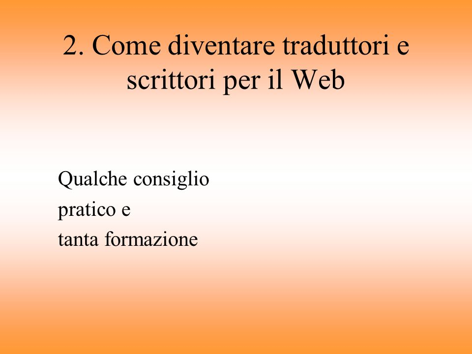 2. Come diventare traduttori e scrittori per il Web