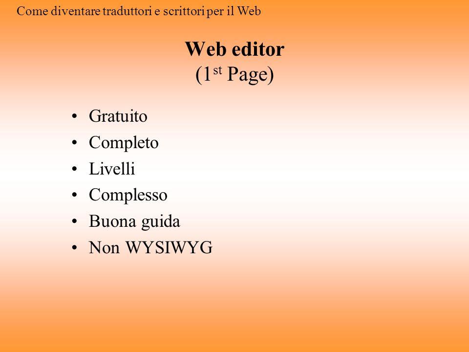 Web editor (1st Page) Gratuito Completo Livelli Complesso Buona guida