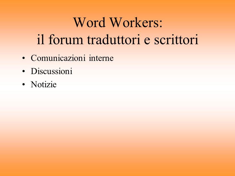 Word Workers: il forum traduttori e scrittori