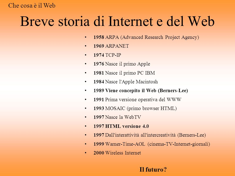 Breve storia di Internet e del Web