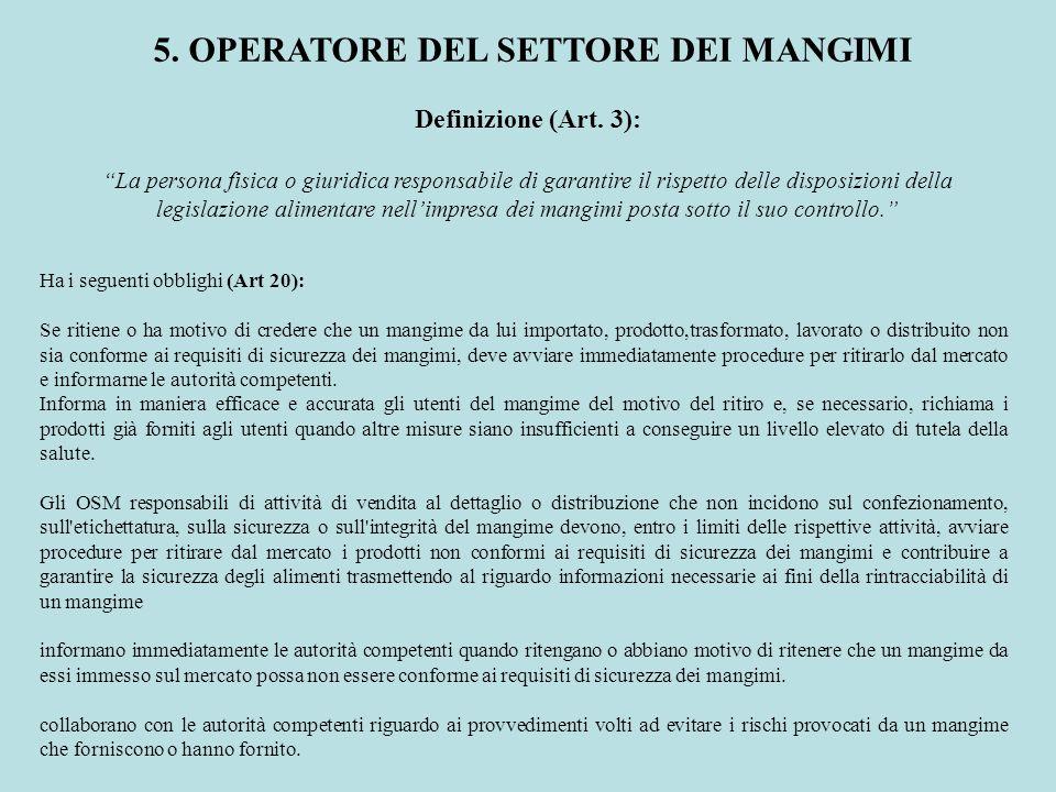 5. OPERATORE DEL SETTORE DEI MANGIMI