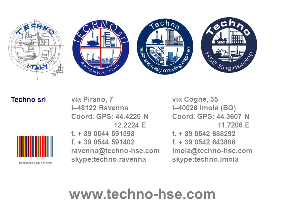 www.techno-hse.com Techno srl via Pirano, 7 I–48122 Ravenna