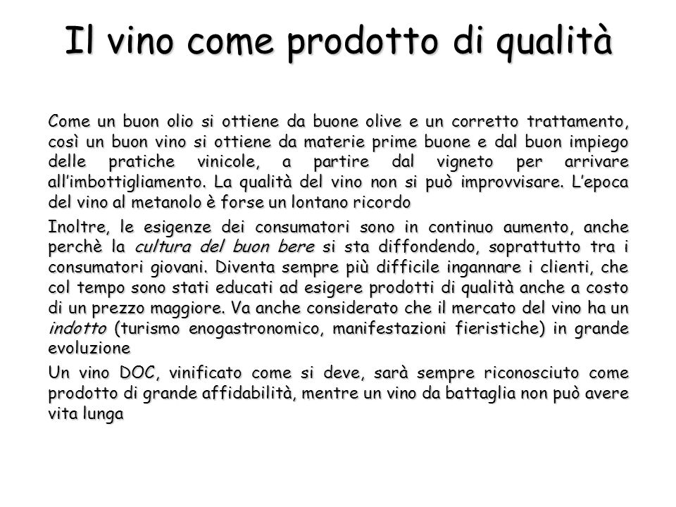 Il vino come prodotto di qualità