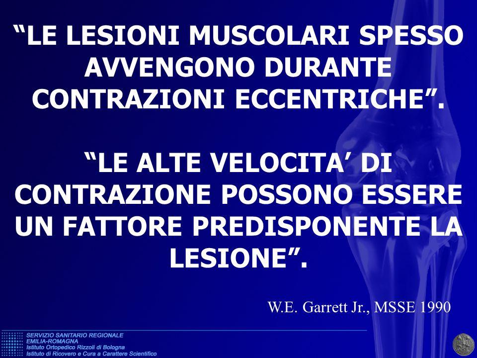 LE LESIONI MUSCOLARI SPESSO AVVENGONO DURANTE CONTRAZIONI ECCENTRICHE .