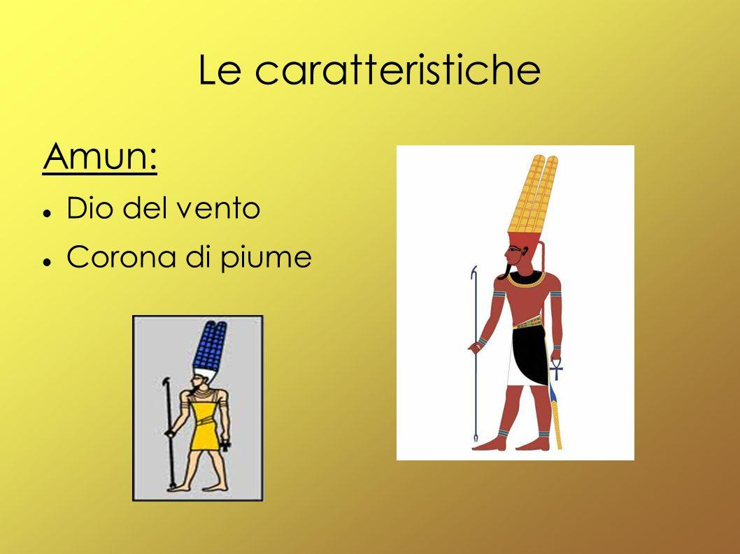Le caratteristiche Amun: Dio del vento Corona di piume
