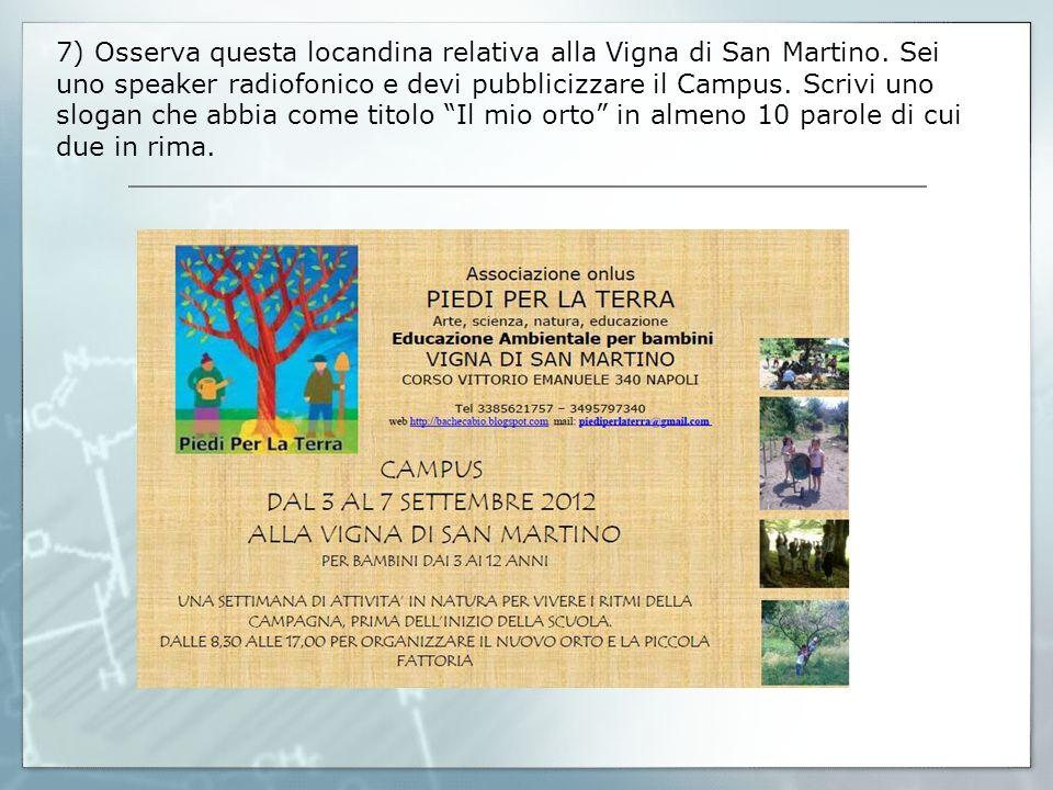 7) Osserva questa locandina relativa alla Vigna di San Martino