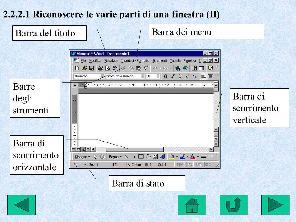 2.2.2.1 Riconoscere le varie parti di una finestra (II)