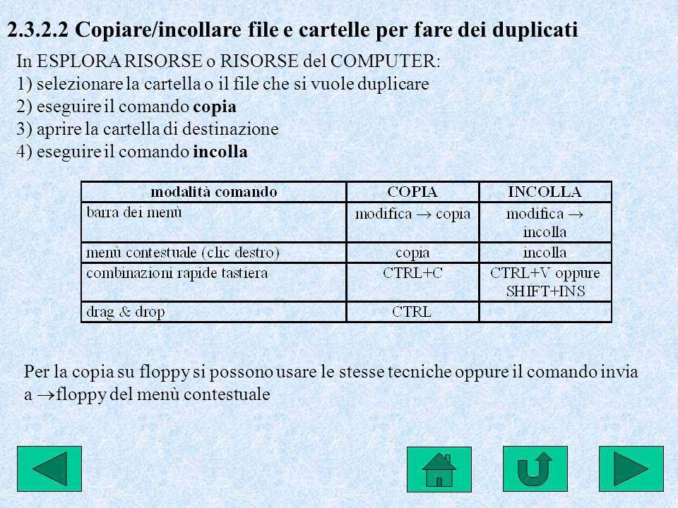 2.3.2.2 Copiare/incollare file e cartelle per fare dei duplicati