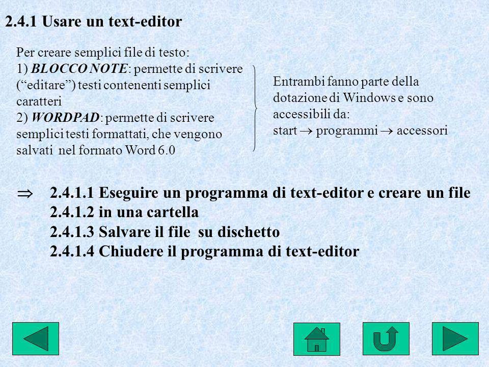  2.4.1.1 Eseguire un programma di text-editor e creare un file