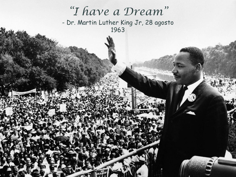 Soprattutto... I have a Dream Fintanto che qualche professore di