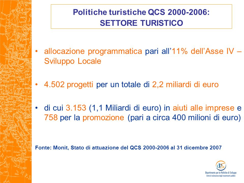 Politiche turistiche QCS 2000-2006: SETTORE TURISTICO