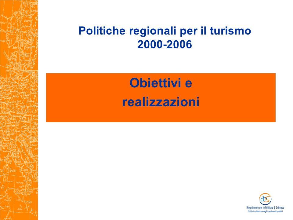 Politiche regionali per il turismo 2000-2006