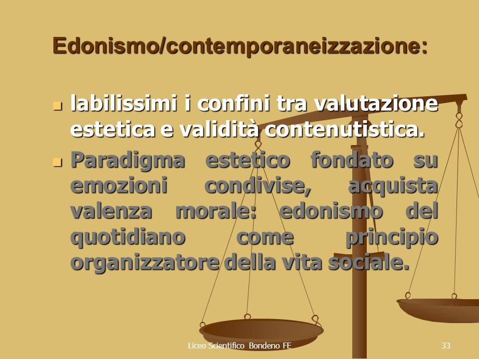Edonismo/contemporaneizzazione: