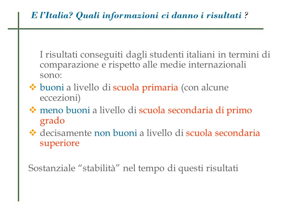 Risultati E l'Italia Quali informazioni ci danno i risultati