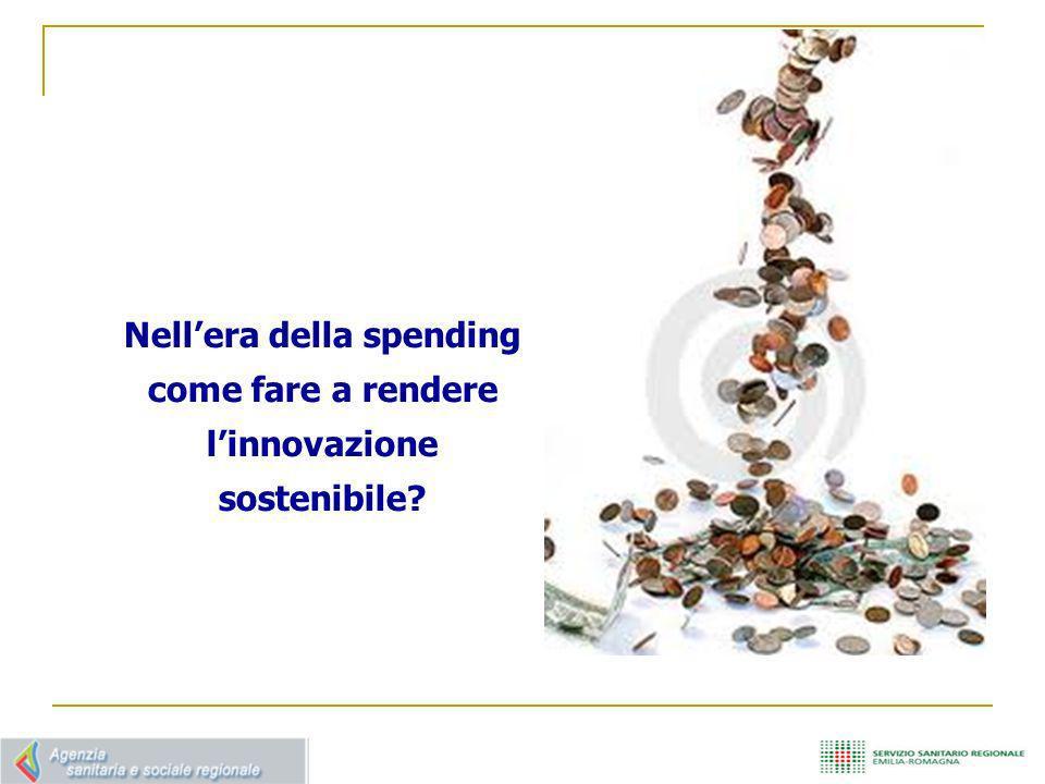 Nell'era della spending come fare a rendere l'innovazione sostenibile