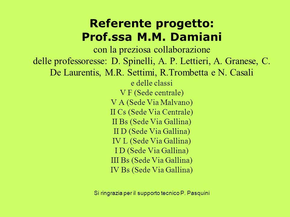 Referente progetto: Prof. ssa M. M