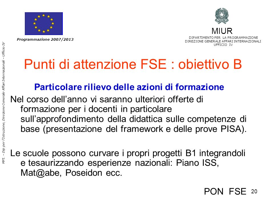 Punti di attenzione FSE : obiettivo B