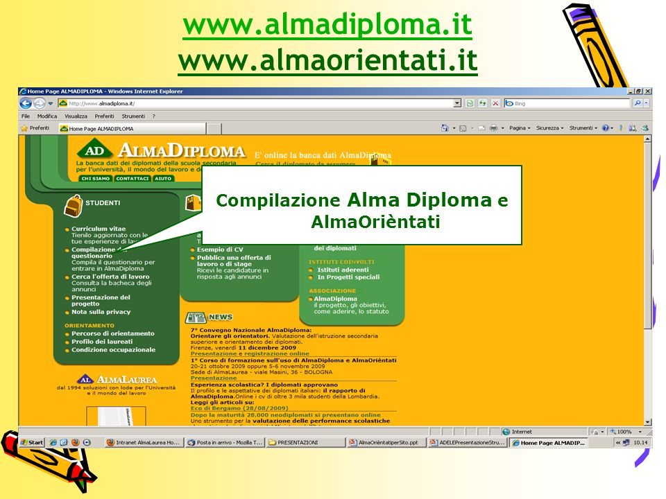 www.almadiploma.it www.almaorientati.it