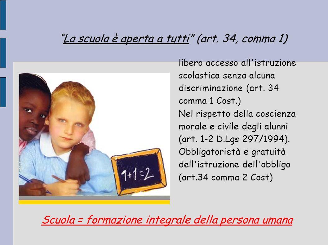 La scuola è aperta a tutti (art. 34, comma 1)