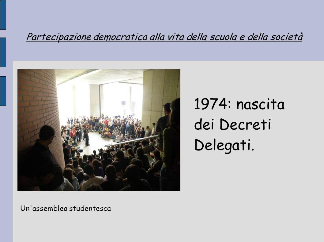 1974: nascita dei Decreti Delegati.