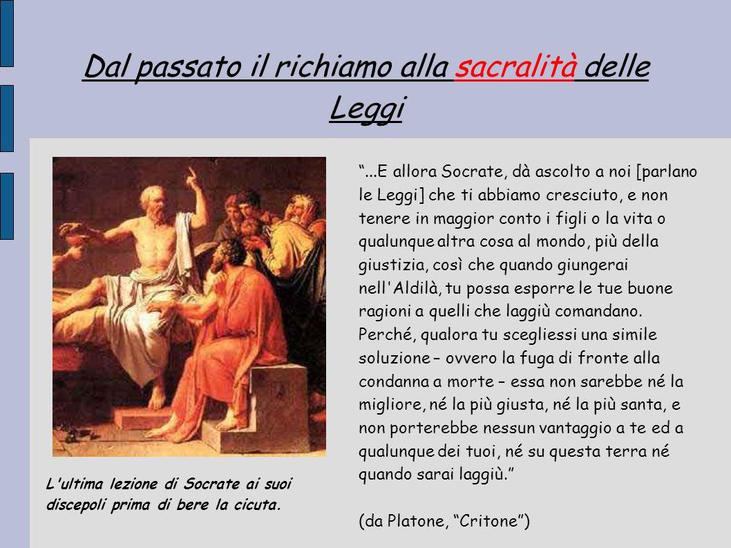 Dal passato il richiamo alla sacralità delle Leggi