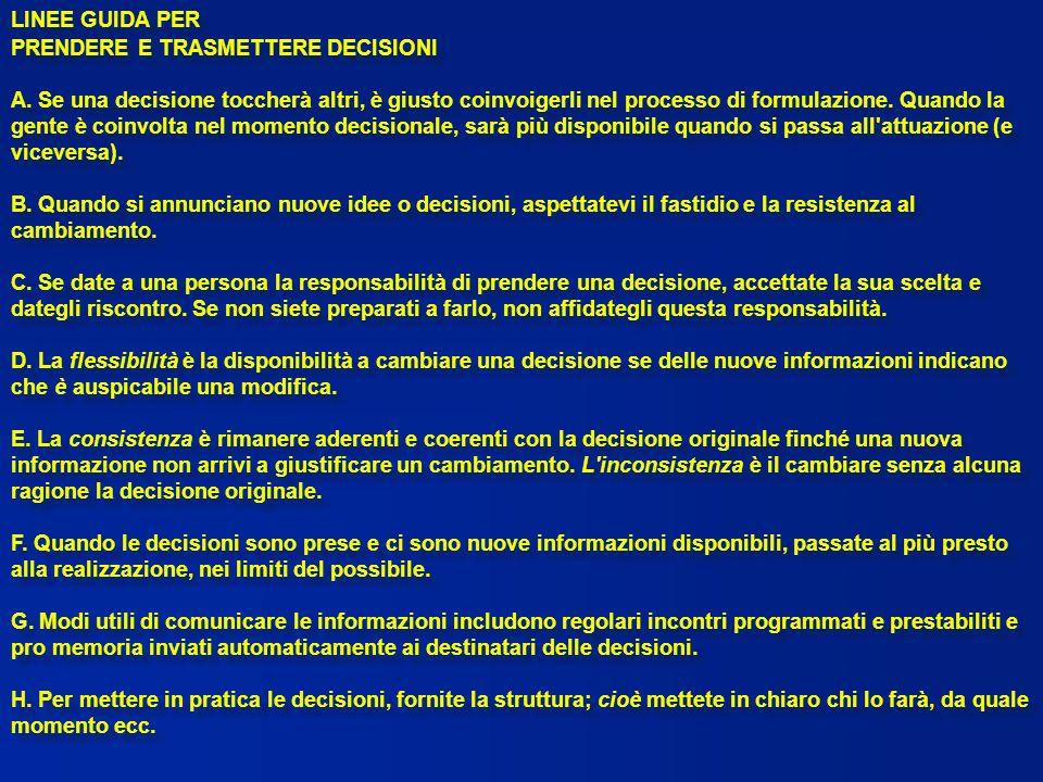 LINEE GUIDA PER PRENDERE E TRASMETTERE DECISIONI.