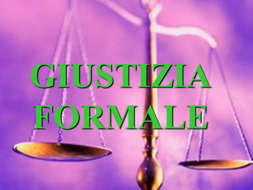 GIUSTIZIA FORMALE