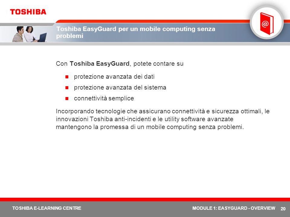 Toshiba EasyGuard per un mobile computing senza problemi