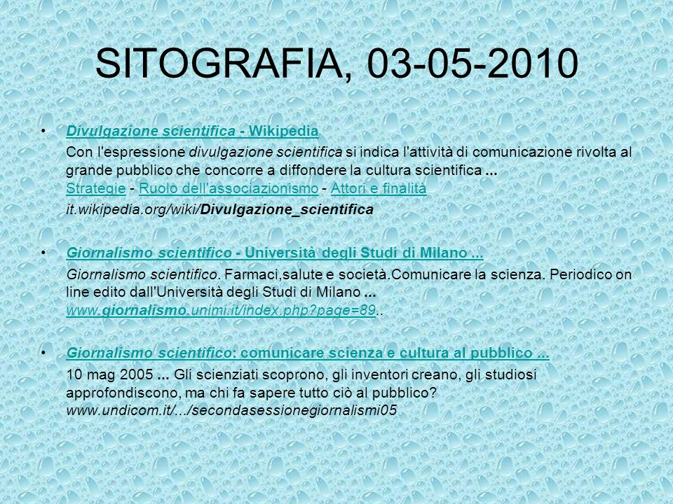 SITOGRAFIA, 03-05-2010 Divulgazione scientifica - Wikipedia