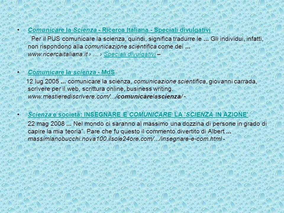 Comunicare la Scienza - Ricerca Italiana - Speciali divulgativi