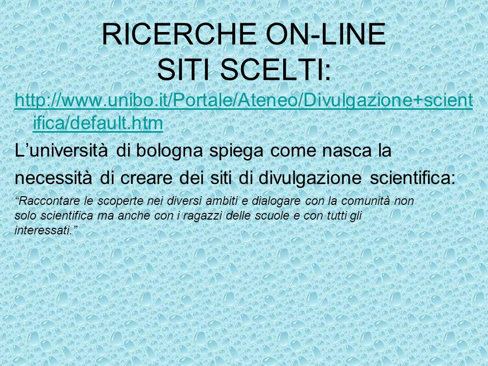 RICERCHE ON-LINE SITI SCELTI: