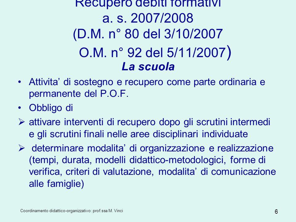 Recupero debiti formativi a. s. 2007/2008 (D. M. n° 80 del 3/10/2007 O