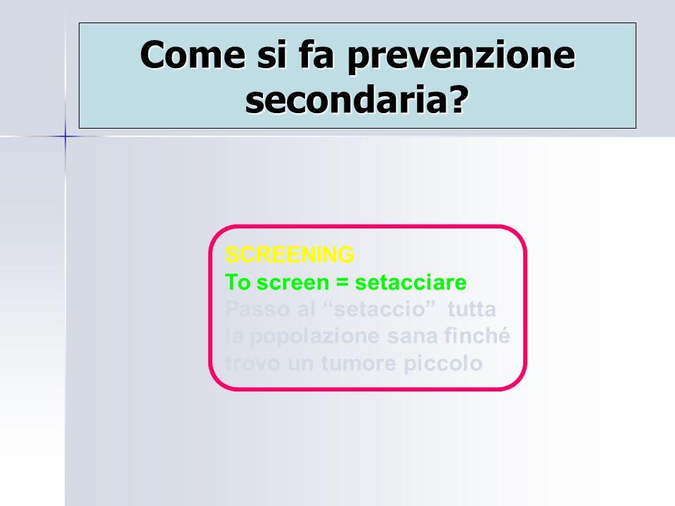 Come si fa prevenzione secondaria