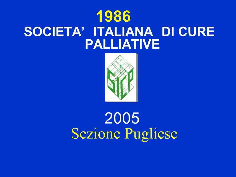 SOCIETA' ITALIANA DI CURE PALLIATIVE