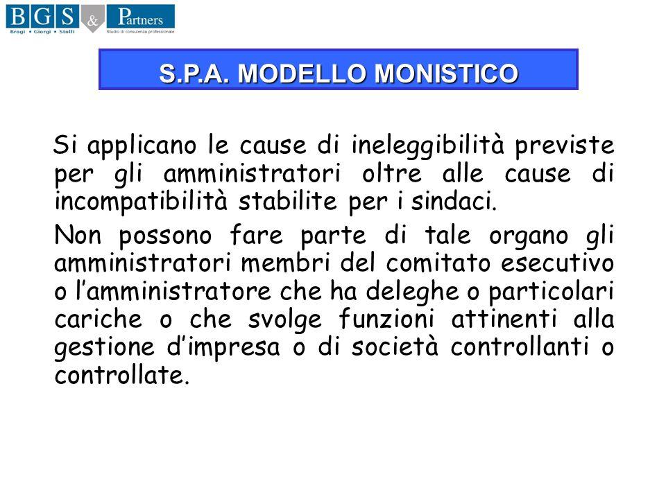 S.P.A. MODELLO MONISTICO