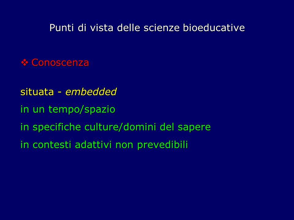Punti di vista delle scienze bioeducative