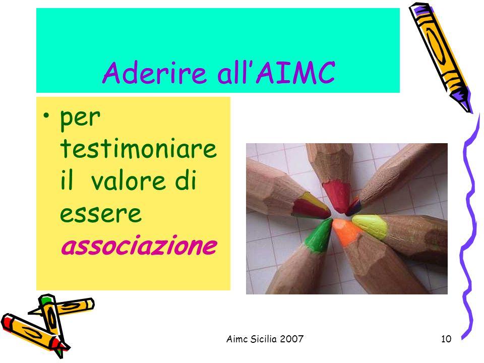 Aderire all'AIMC per testimoniare il valore di essere associazione