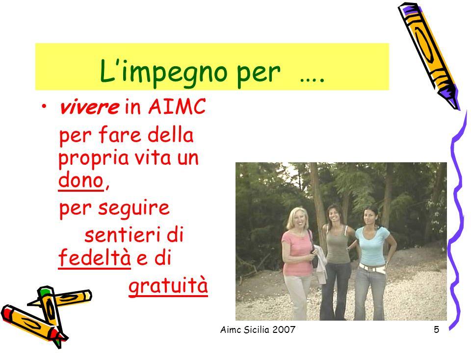 L'impegno per …. vivere in AIMC per fare della propria vita un dono,