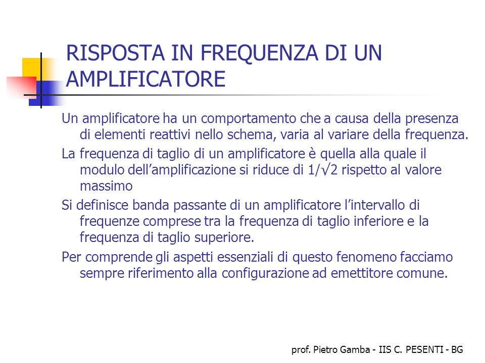 RISPOSTA IN FREQUENZA DI UN AMPLIFICATORE