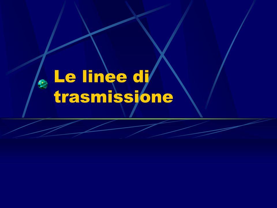Le linee di trasmissione