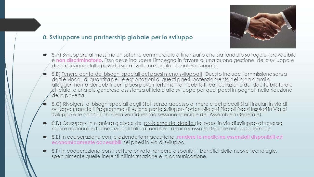 8. Sviluppare una partnership globale per lo sviluppo
