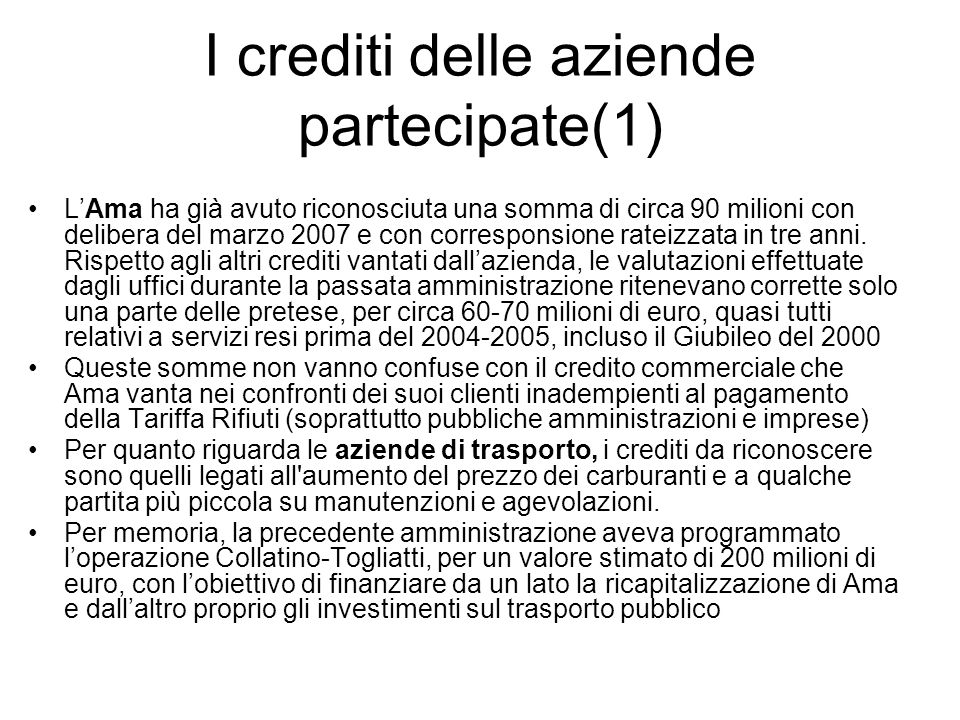 I crediti delle aziende partecipate(1)