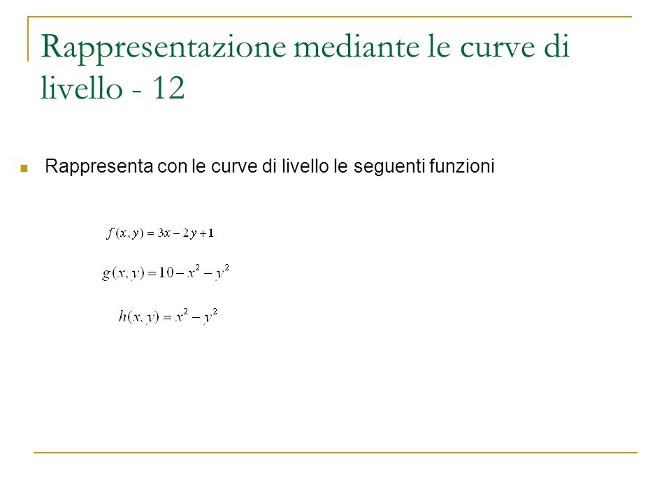 Rappresentazione mediante le curve di livello - 12