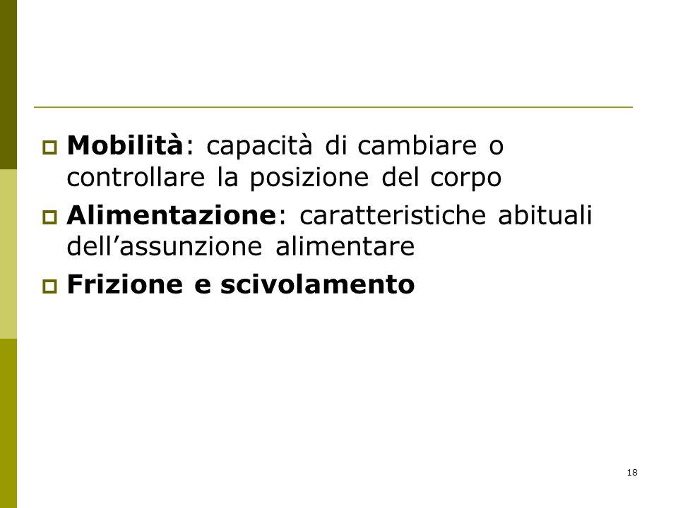 Mobilità: capacità di cambiare o controllare la posizione del corpo