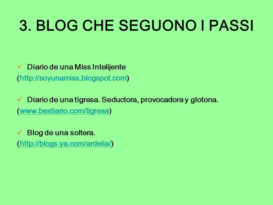 3. BLOG CHE SEGUONO I PASSI